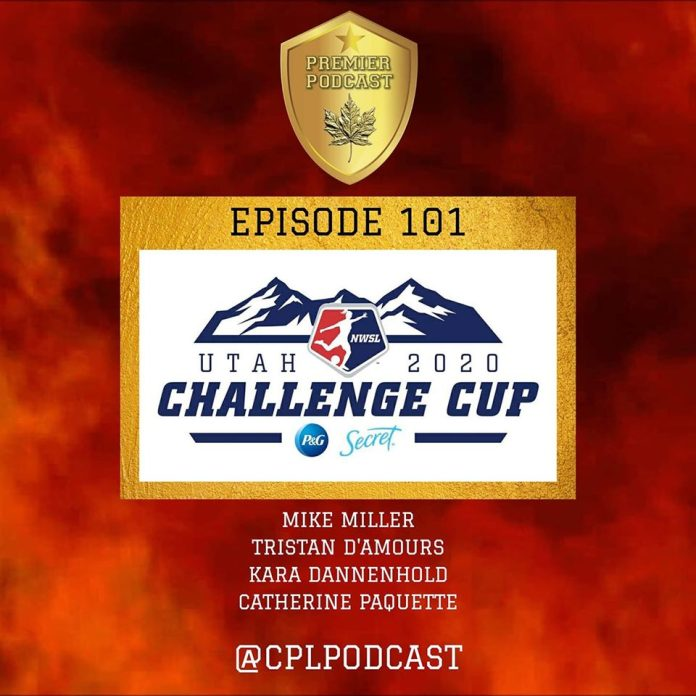 NWSL Challenge Cup E101 @CPLPodcast (English)